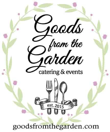 goods from the garden catering & events - goodsfromthegarden.com