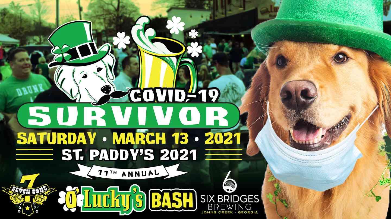 "O'Lucky's St. Patty's Bash 2021 Covid 19 ""Survivor"""