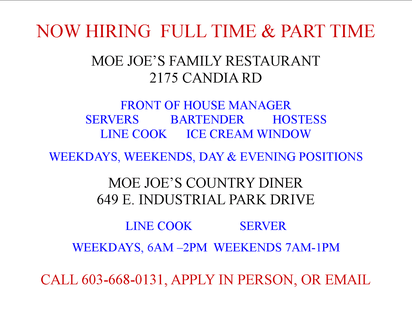 NOW HIRING FULL AND PART TIME POSITIONS!!!