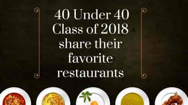 40 under 40 class of 2018 share their favorite restaurants