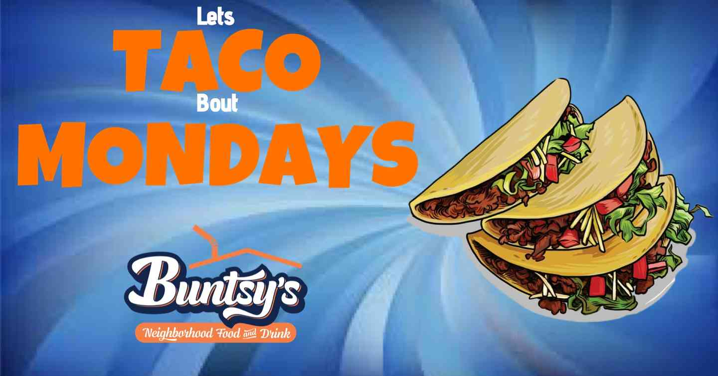 Let's TACO bout MONDAYS