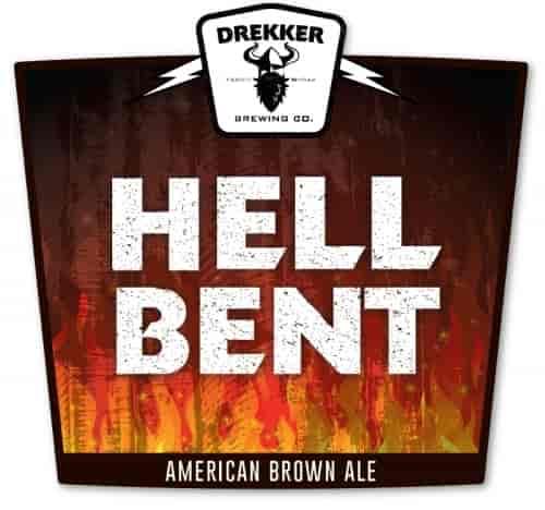 Drekker Hell Bent, Brown Ale
