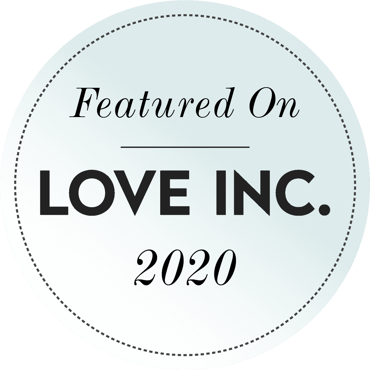Featured on Love Inc
