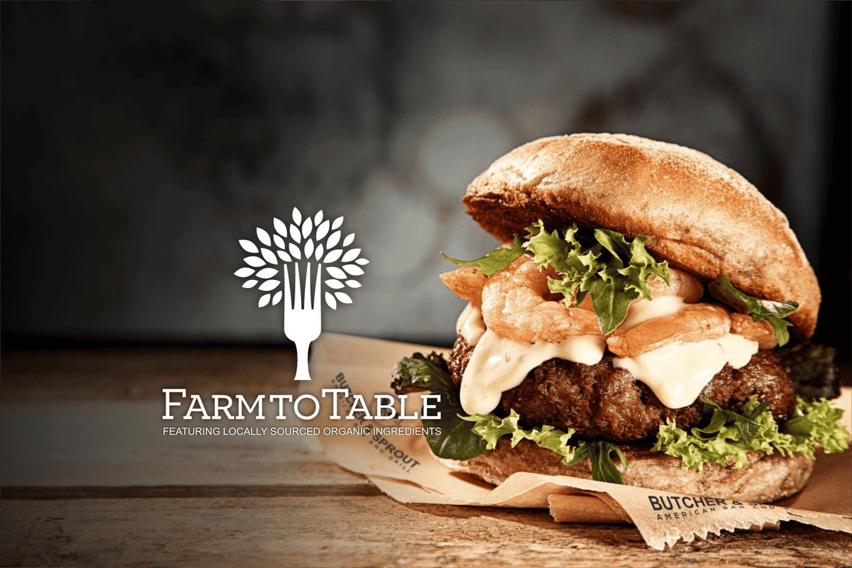 farm to table burger