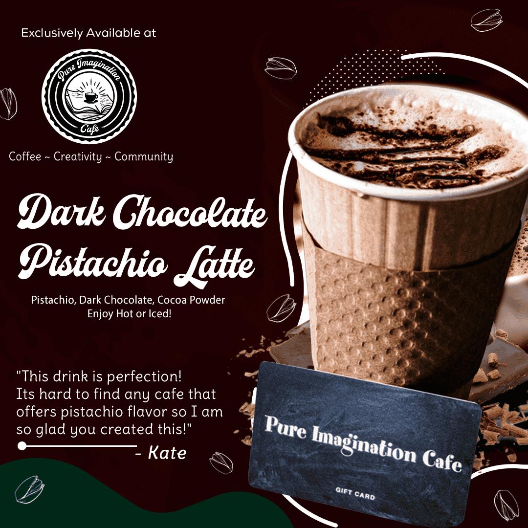 Dark Chocolate Pistachio Latte