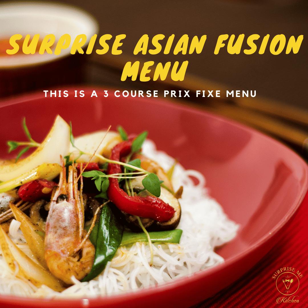 Surprise Asian Fusion Menu