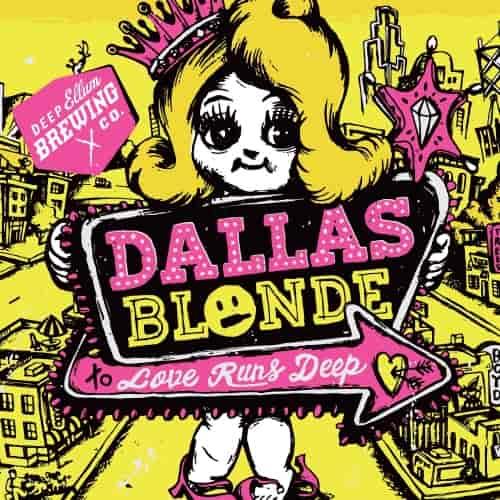Deep Ellum - Dallas Blonde