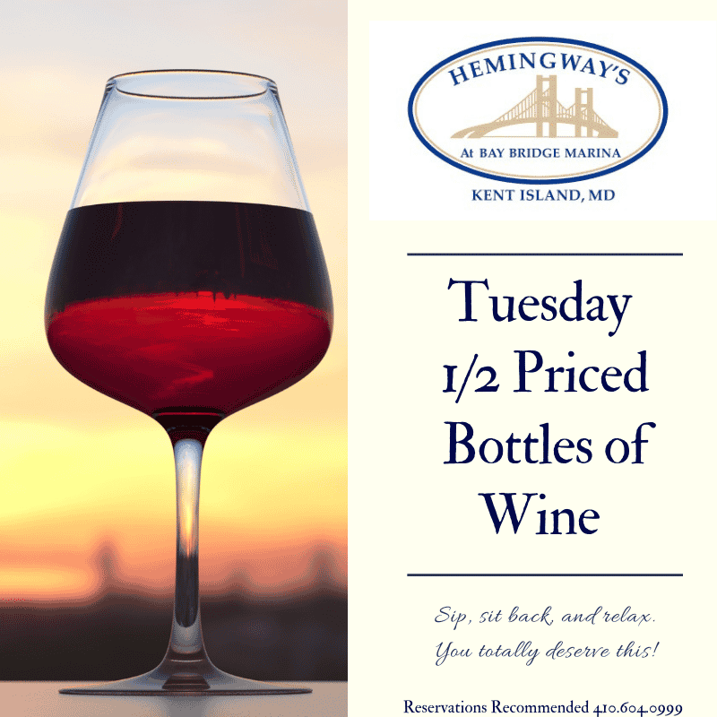 Bottles of Wine Half off Every Tuesday