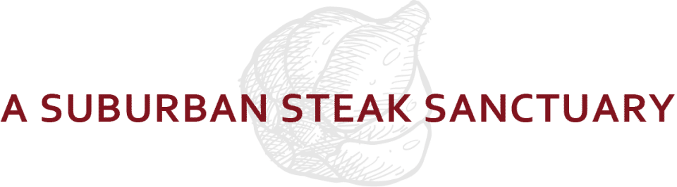 a suburban steak sanctuary