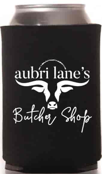 Aubri Lane's Butcher Shop Koozie