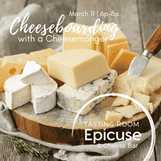 Cheese Board & Wine Class | March 11 6p-8p