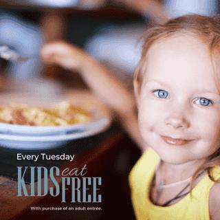 KIDS EAT FREE ON TUESDAYS