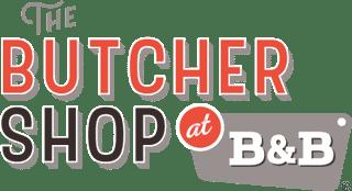 the butcher shop at B & B