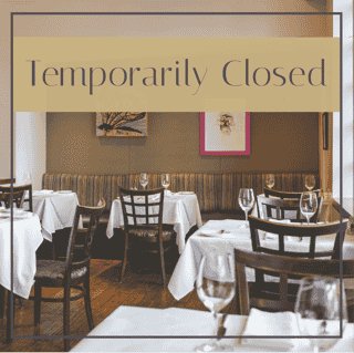 We are closed temporarily due to indoor dining restrictions.  We will reopen as soon as possible.