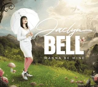 "Jaclyn Bell's Album ""Wanna Be Mine"""