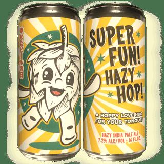Super Fun Hazy Hop 'Hazy IPA'