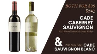 Cade Cab, Howell Mtn & Cade Sauv Blanc (1+1 For $99)