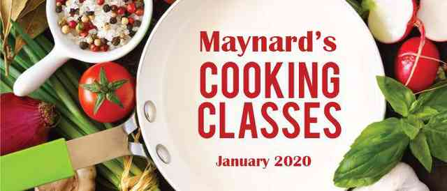 Maynard's Cooking Classes - January 2020