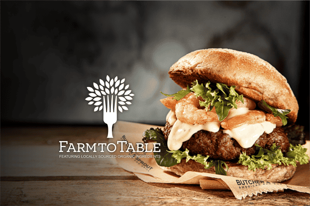 farm to table burger