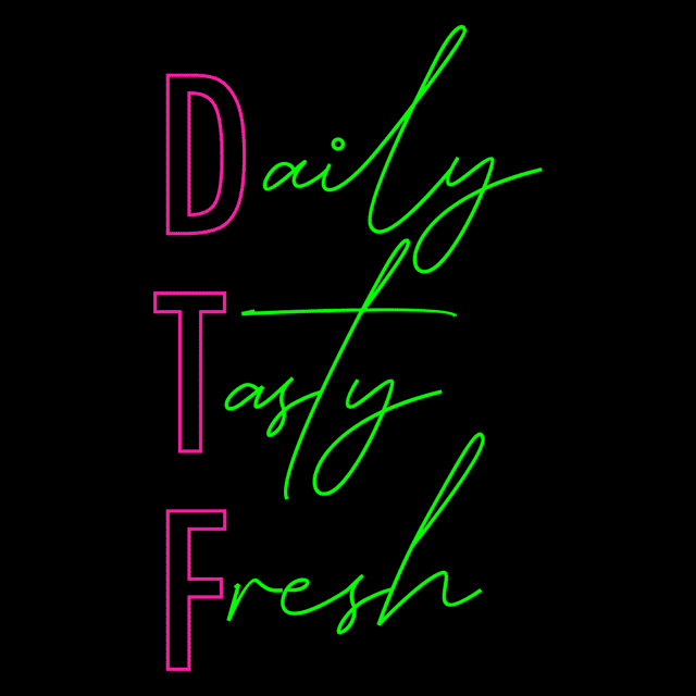 daily tasty fresh