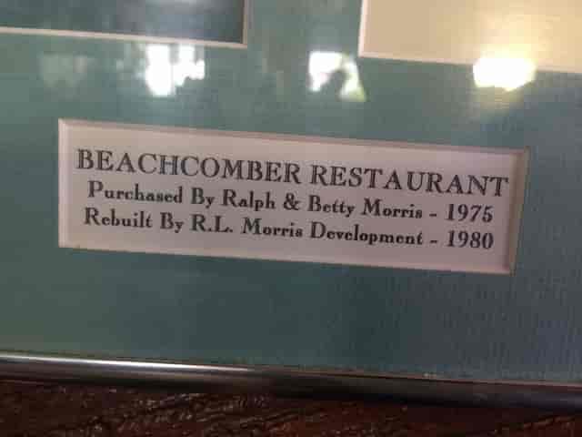 beachcomber restaurant - purchased by ralph & better morris in 1975; rebuilt by RL Morris Development in 1980