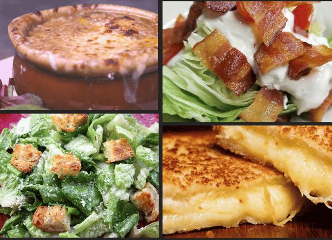 french onion soup - caesar salad - wedge salad - grilled cheese