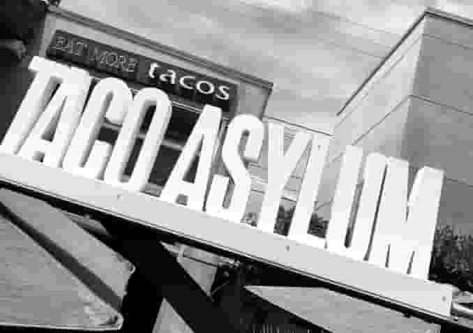 Taco Asylum Gallery