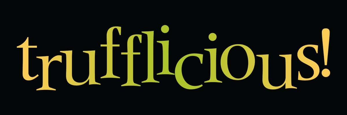 Trufflicious