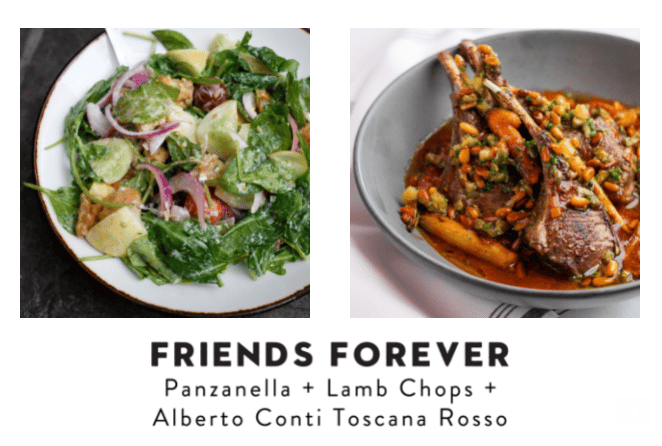 """A picture of a salad and lamb chops with the words """"friends forever, panzanella + lambchops + Alberto Conti Toscana Rosso"""""""