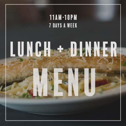 lunch + dinner Menu // 11am - 10pm // 7 days a week