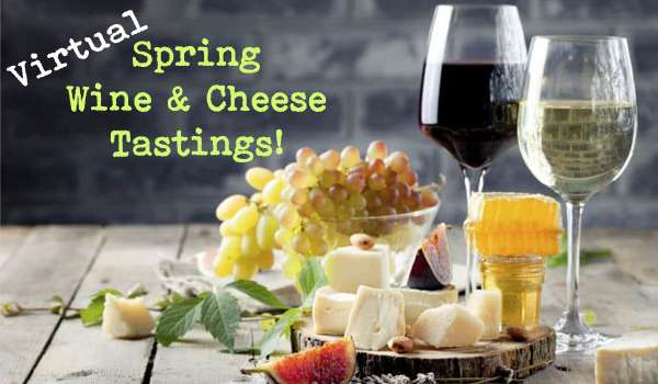 Virtual Spring wine and cheese tasting! bowl of grapes, two glasses of wine wedges of cheese of a wood plate.
