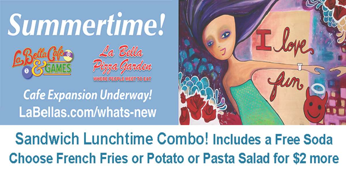 Sandwiches till 3pm. Get a Free Soda for $2. French Fries or Potato or Pasta or Green Salad