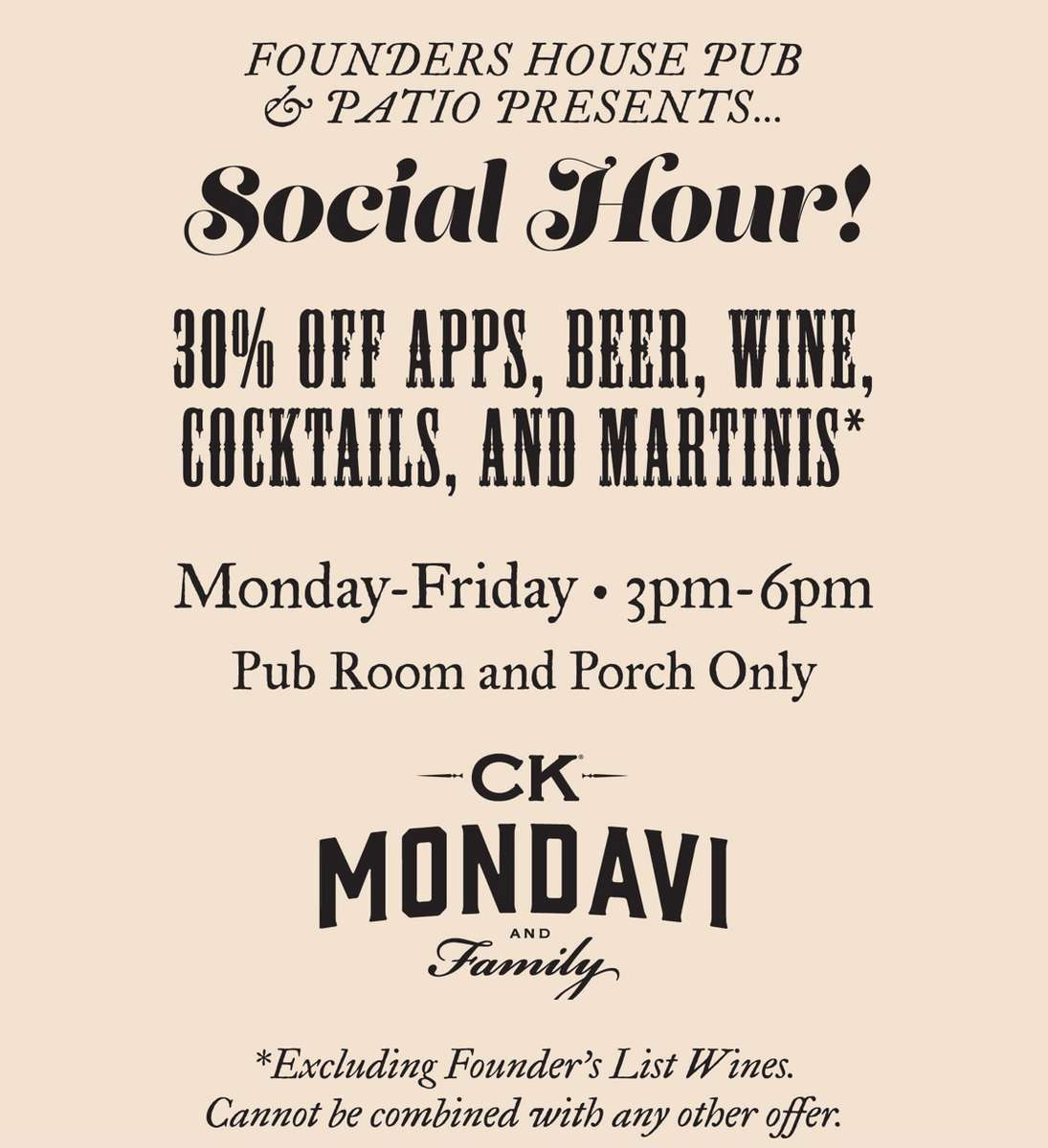 Join Us for Social hour Monday thru Friday from 3-6pm and get 30% off all appetizers, beer, wine and cocktails!