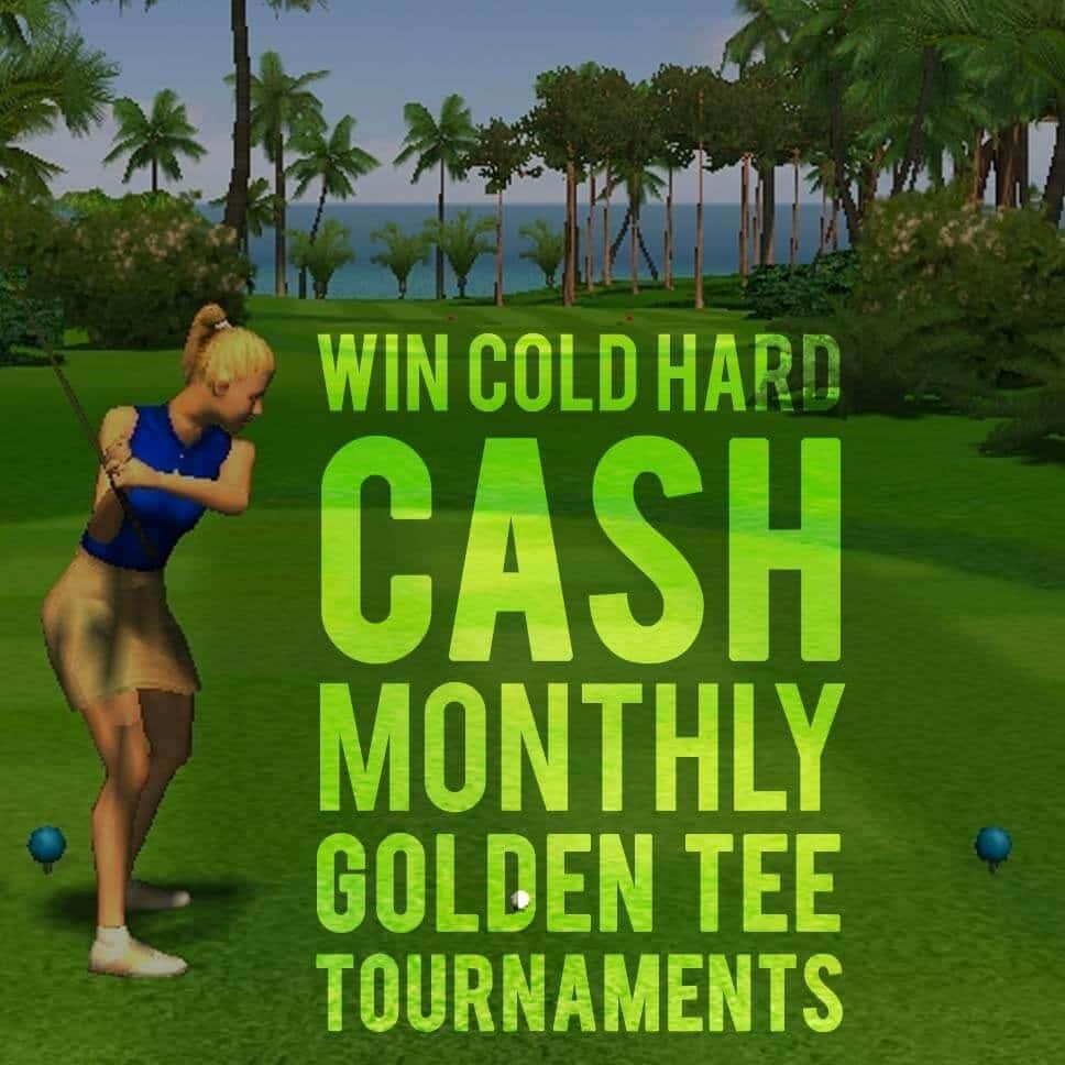 Monthly Golden Tee Tournaments