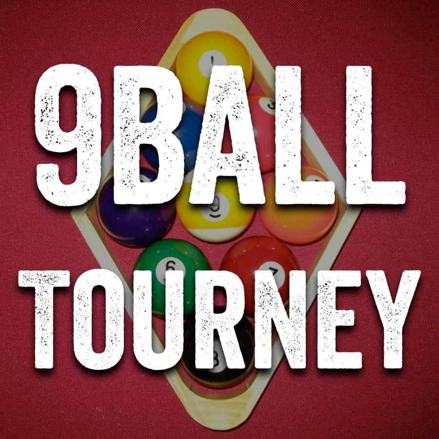 9 Ball Tourney