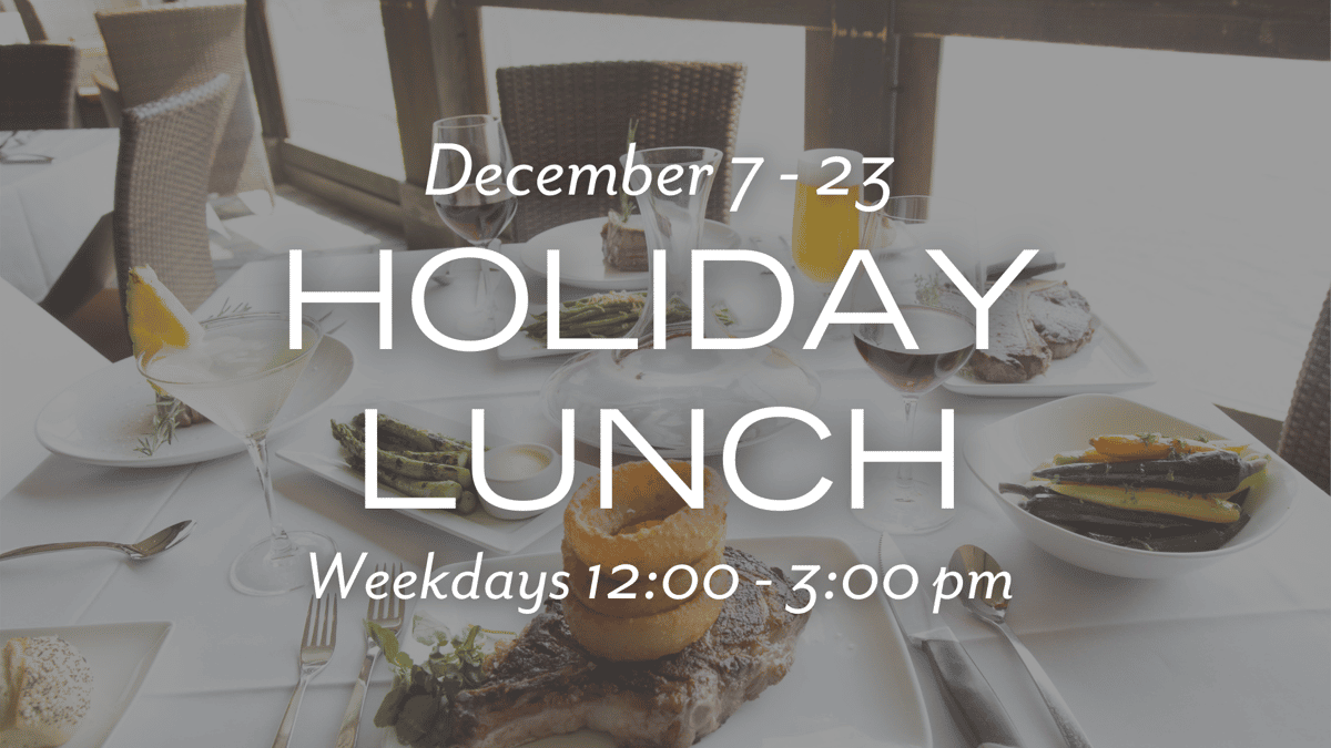 Holiday Lunch @ The ChopHouse