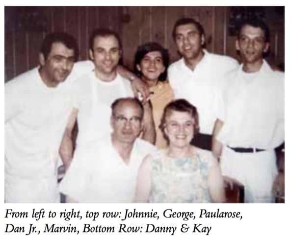 From left to right, top row: Johnnie, George, Paularose, Dan Jr., Marvin, Bottom Row: Danny & Kay