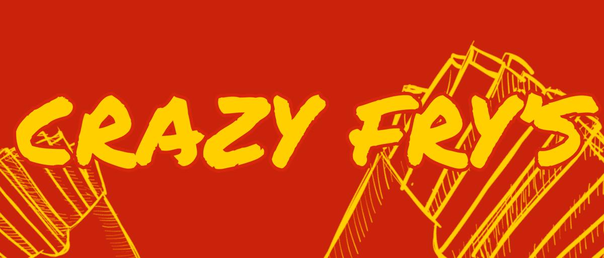 crazy fry's