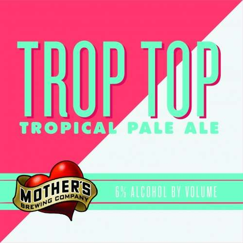 Mother's Trop Top