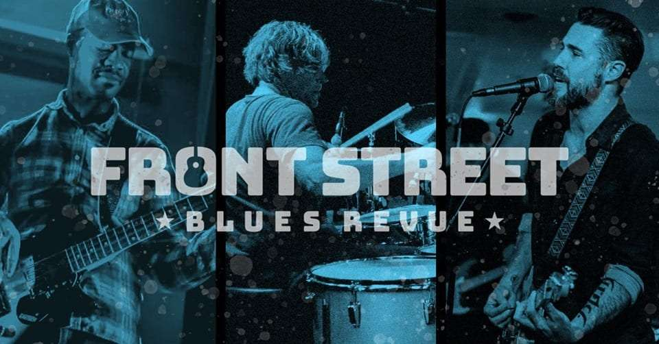 Front Street Blues 3rd Tuesday's
