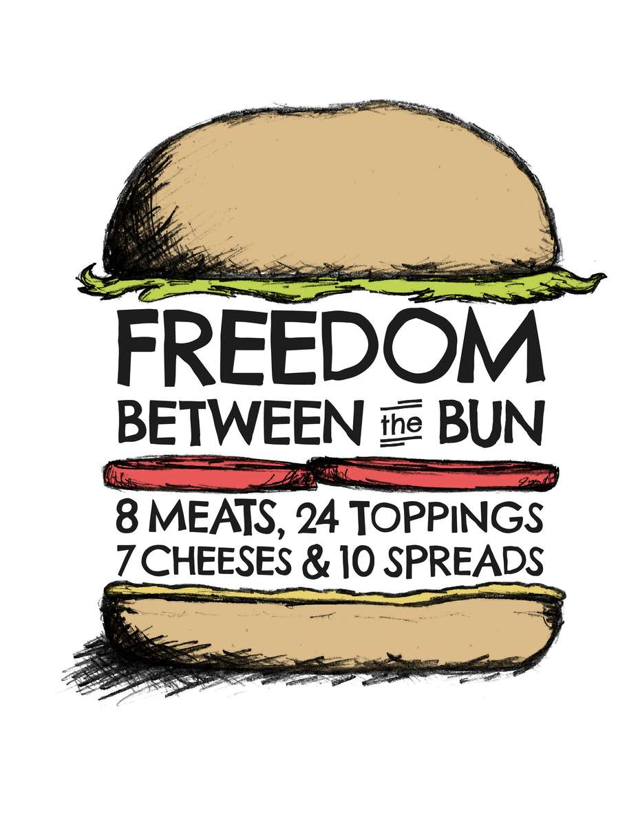 Freedom Between the Bun - 8 meats, 7 cheeses, 24 toppings & 10 spreads