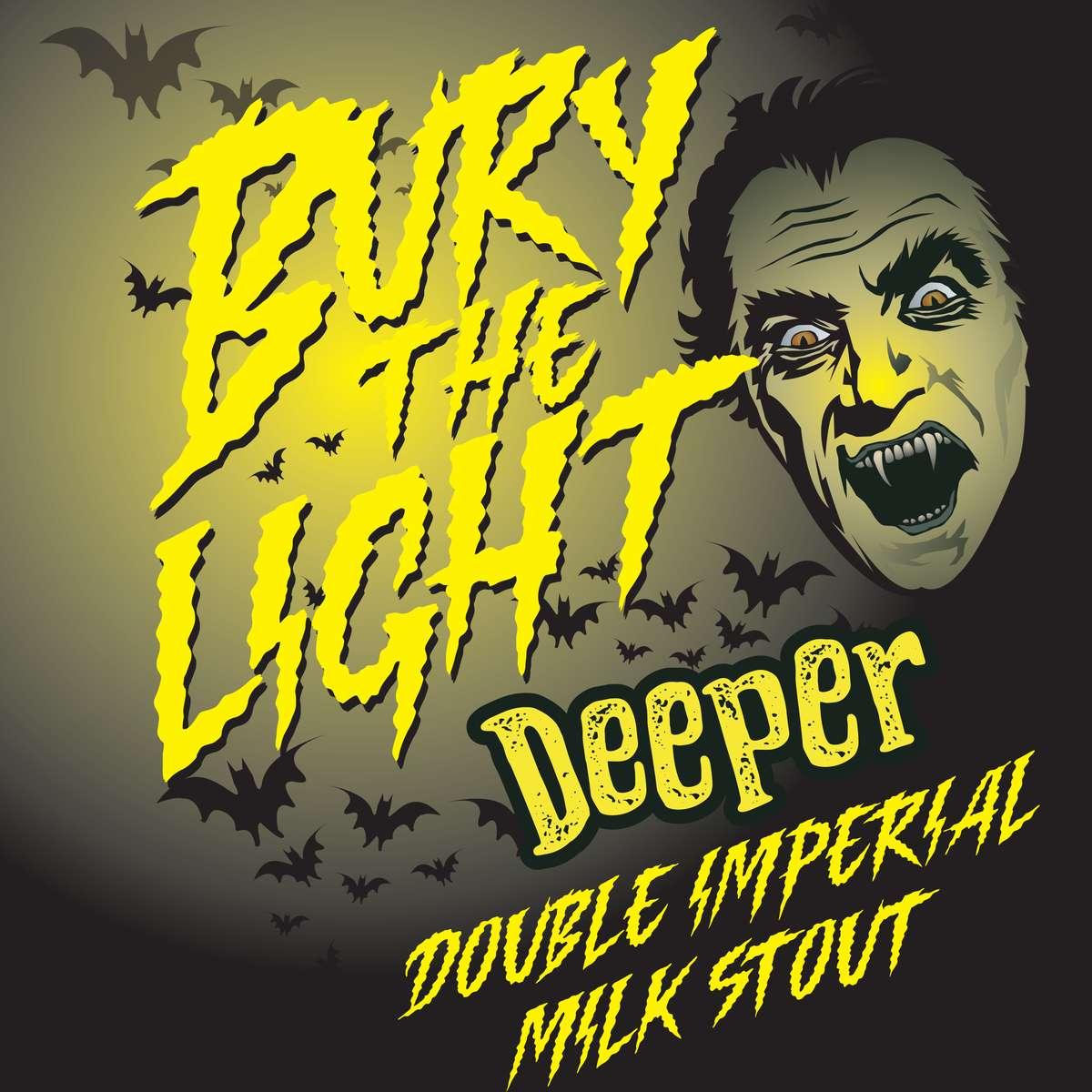 Bury the Light Deeper