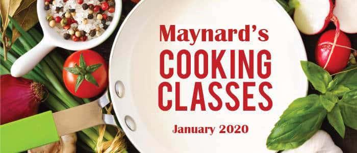 Maynard's Cooking Classes - January 2020