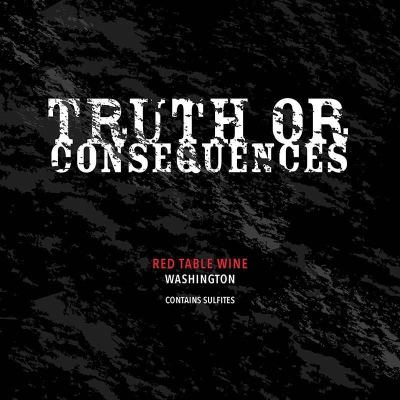 2017 TRUTH OR CONSEQUENCES, Cabernet Blend
