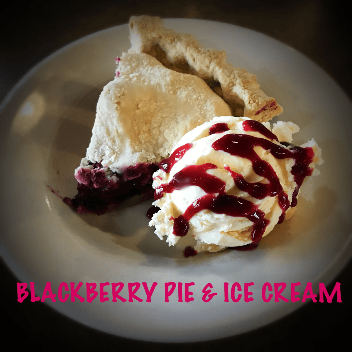 Marionberry Pie & Ice Cream