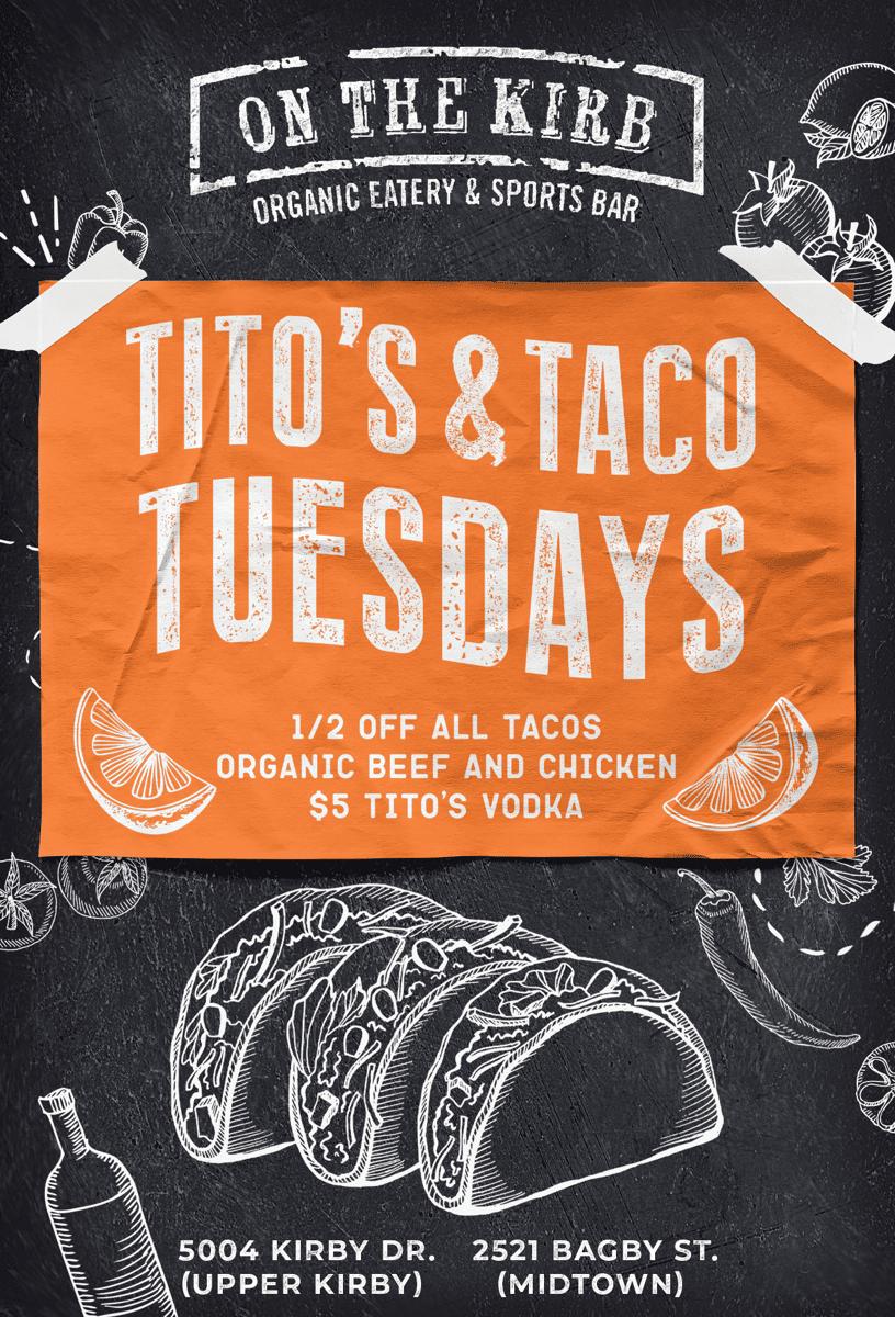 Tuesday | Tito's & Tacos