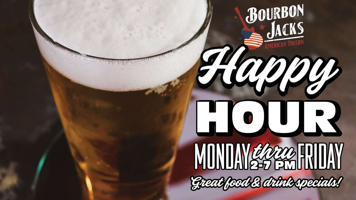 Happy Hour Monday thur Friday 2-7PM! Great food & Drink Specials!