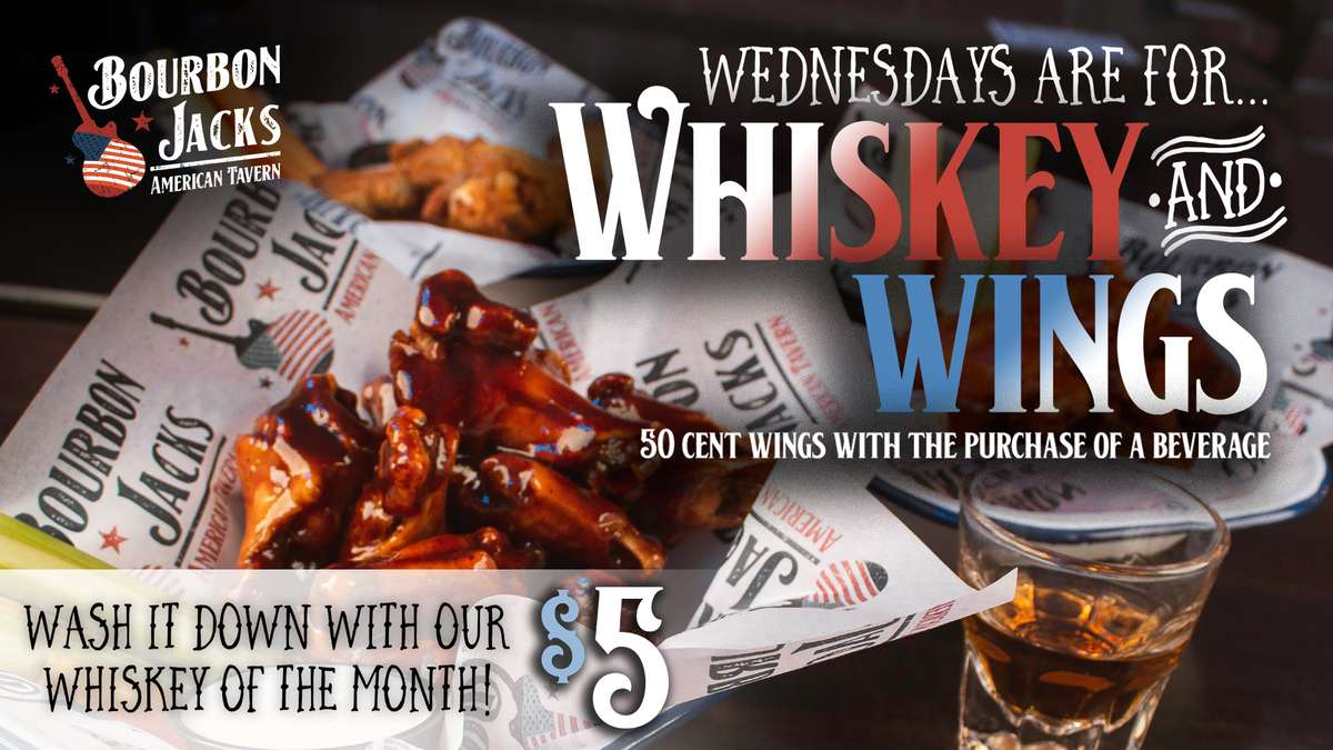 Whiskey & Wing Wednesday