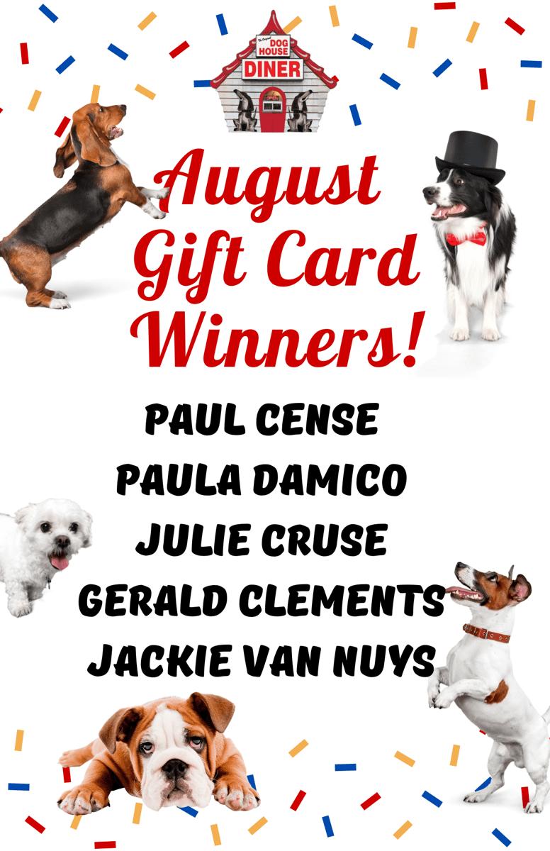 August Gift Card Winners