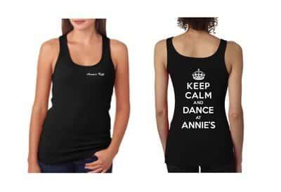 keep calm and dance at annie's tank